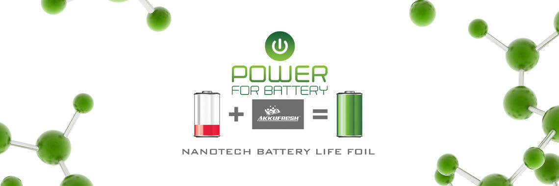 AkkuFresh® - Nanotech Battery Life Foil