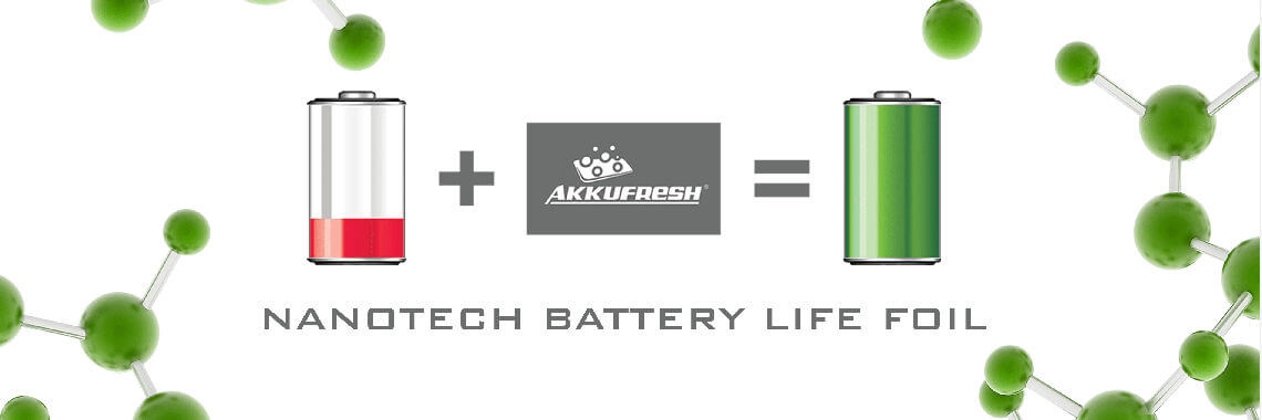 AkkuFresh® - Nanotech Battery Life Foil - long life